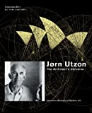 img - for J rn Utzon: The Architect's Universe book / textbook / text book