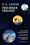 The Space Trilogy (Out of the Silent Planet, Perelandra, That Hideous Strength)