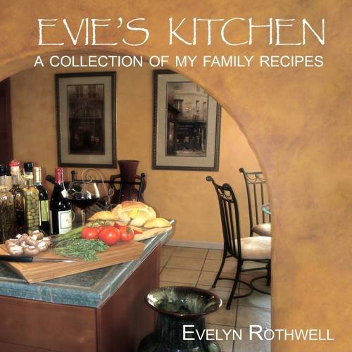 Evie's Kitchen, A Collection Of My Family Recipes (Evies Kitchen compare prices)