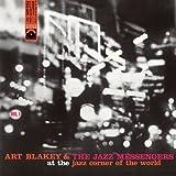Art Blakey & The Jazz Messengers At The Jazz Corner Of The World Volume 1
