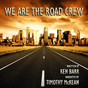 We Are the Road Crew, Vol. 1 Audiobook