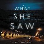 What She Saw: A Novel | Gerard Stembridge