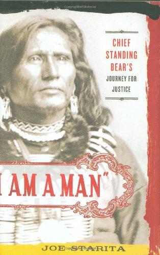 """""""I Am A Man"""": Chief Standing Bear'S Journey For Justice front-60176"""