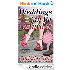 Weddings Can Be Murder (English Edition)