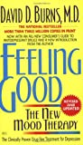 Feeling Good: The New Mood Therapy (0380810336) by David D. Burns
