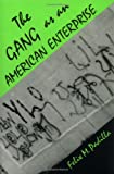 img - for The Gang as an American Enterprise book / textbook / text book