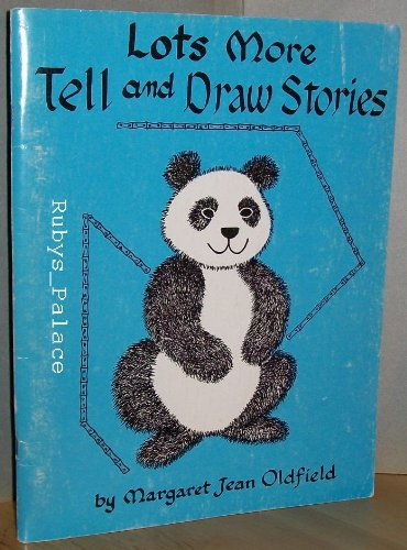 Lots More Tell and Draw Stories