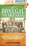 The Donegal Awakening: Donegal & the...