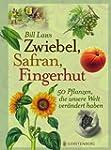 Zwiebel, Safran, Fingerhut: 50 Pflanz...