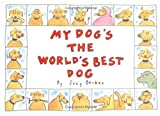 img - for My Dog's the World's Best Dog book / textbook / text book