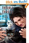 Trouble Comes in Threes (English Edit...
