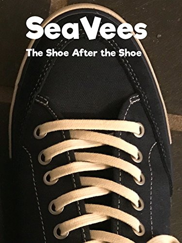 Review: SeaVees The Shoe After The Shoe