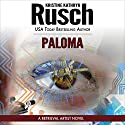 Paloma: A Retrieval Artist Novel Audiobook by Kristine Kathryn Rusch Narrated by Jay Snyder