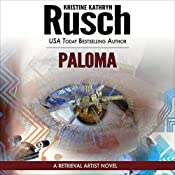 Paloma: Retrieval Artist, Book 5 | Kristine Kathryn Rusch