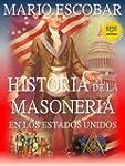 Historia de la Masoner�a en los Estad...