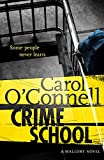 Crime School: Kathy Mallory: Book Six