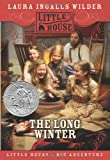 The Long Winter (Little House) (0060885424) by Laura Ingalls Wilder