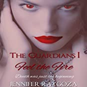 The Guardians: A Vampire Novel: Volume 1 | Jennifer Raygoza