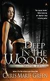 Deep In The Woods (Vampire Babylon)