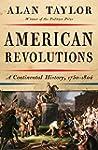 American Revolutions: A Continental H...