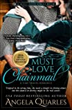 img - for Must Love Chainmail: A Time Travel Romance (Must Love Time Travel) (Volume 2) book / textbook / text book