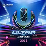 ULTRA MUSIC FESTIVAL JAPAN 2015