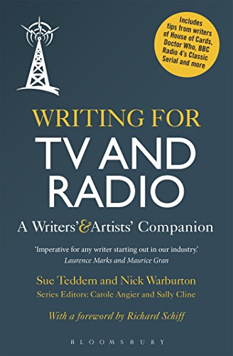 Writing for TV and Radio: A Writers' and Artists' Companion (Writers' and Artists' Companions)