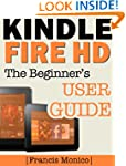 Kindle Fire HD Manual: The Beginner's...