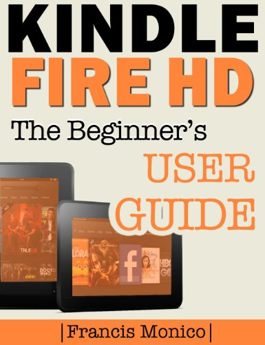 ebook kindle fire hd manual the beginner s kindle fire hd user guide  english edition  di kindle fire user manual pdf download kindle fire user manual online