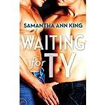 Waiting for Ty | Samantha Ann King