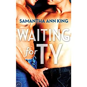 Waiting for Ty | [Samantha Ann King]
