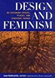 img - for Design and Feminism: Re-visioning Spaces, Places, and Everyday Things (1999-09-01) book / textbook / text book