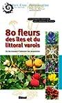 80 Fleurs des �les et du littoral varois