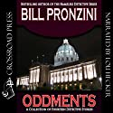 Oddments: A Short Story Collection (       UNABRIDGED) by Bill Pronzini Narrated by Lou Hecker