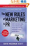The New Rules of Marketing and PR: How to Use Social Media, Blogs, News Releases, Online Video, and Viral Marketing to Rea...