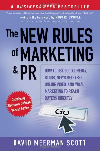 The New Rules of Marketing and PR: How to Use Social...