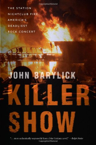 Killer Show: The Station Nightclub Fire, America's Deadliest Rock Concert