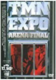 EXPO ARENA FINAL [DVD]