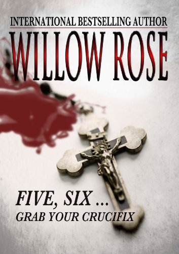 Five, Six ... Grab your Crucifix (Rebekka Franck #3)
