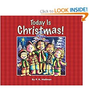 Today Is Christmas! P. K. Hallinan