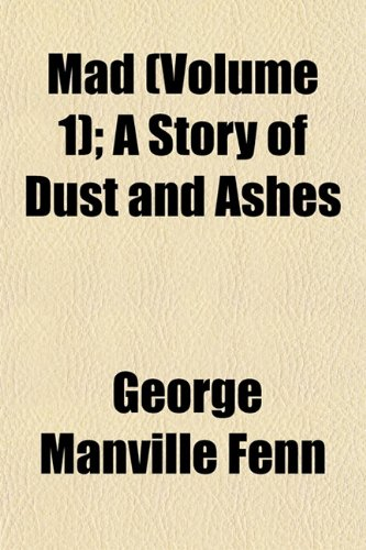 Mad (Volume 1); A Story of Dust and Ashes