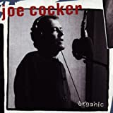 Joe Cocker Organic