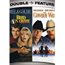 Bird on a Wire / The Cowboy Way (Double Feature)