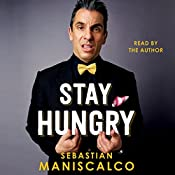 Stay Hungry | [Sebastian Maniscalco]