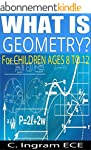 What is Geometry?: For Children Ages...