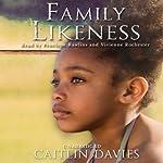 Family Likeness | Caitlin Davies