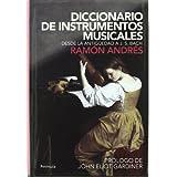 Diccionario de instrumentos musicales: Desde la antigüedad a J.S.Bach