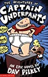 The Adventures of Captain Underpants (0439014573) by Pilkey, Dav