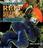 img - for Natural Reef Aquariums: Simplified Approaches to Creating Living Saltwater Microcosms book / textbook / text book
