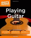 img - for Idiot's Guides: Playing Guitar book / textbook / text book